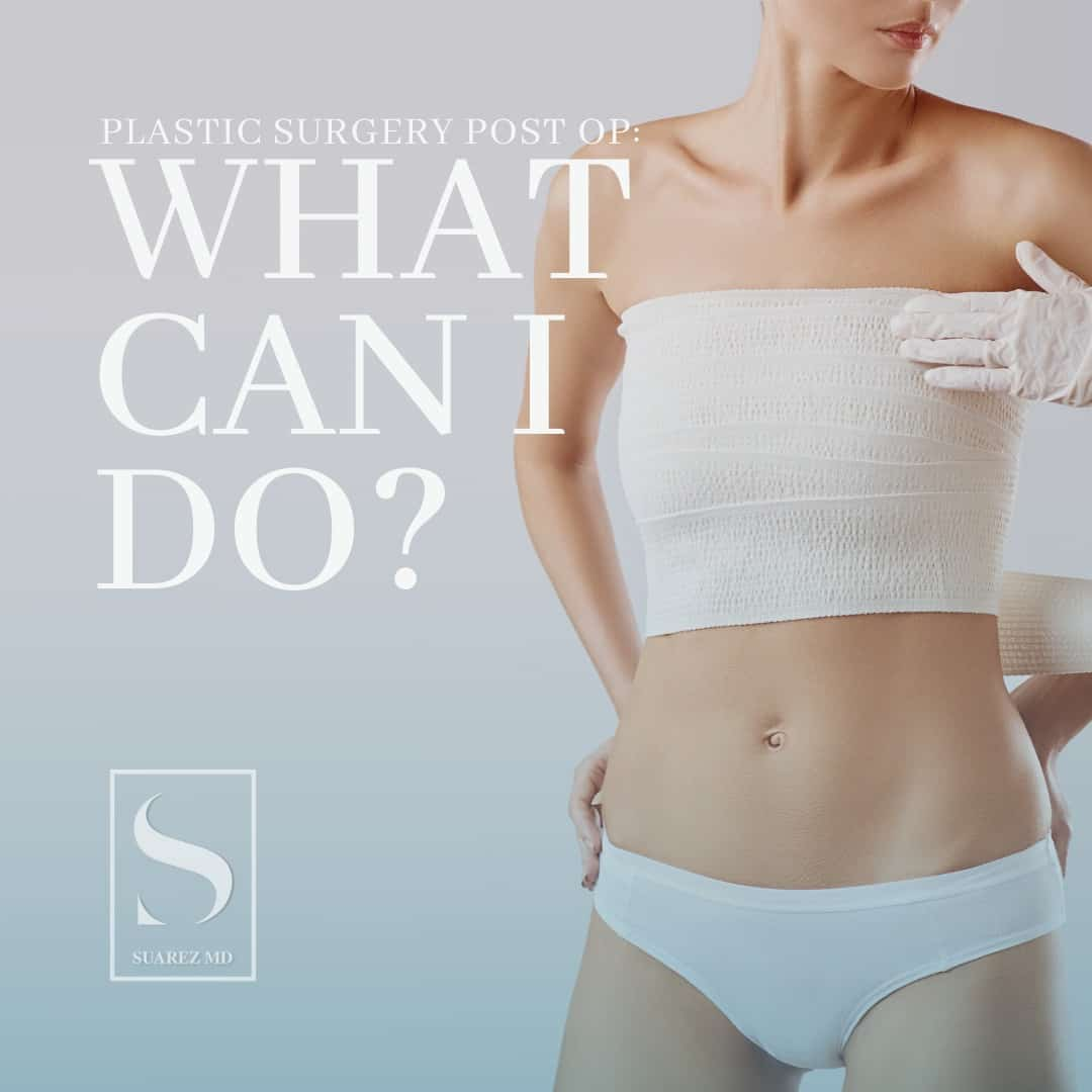 Plastic surgery postop - what can I do